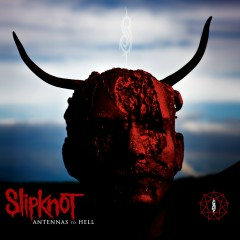 Antennas to Hell (Special Edition) - Slipknot