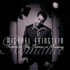 Romance On Film, Romance On Broadway - Michael Feinstein