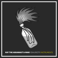 Yeah, Riot!!! (Instrumentals) - Maki