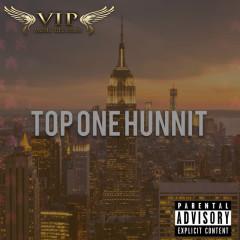 Top One Hunnit (Single)