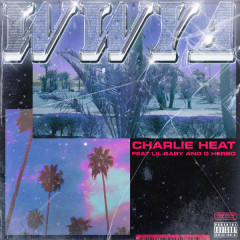 WWYA (Single) - Charlie Heat
