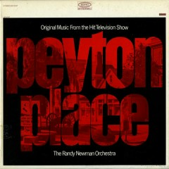 Original Music from Peyton Place - The Randy Newman Orchestra