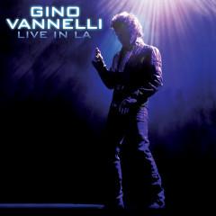 Live In LA - Gino Vannelli