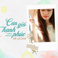 Cơn Gió Hạnh Phúc (Remix Version) (Single)