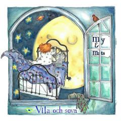 Vila och sova - My & Mats