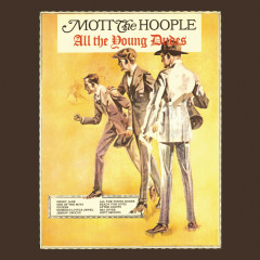 All The Young Dudes (Expanded Edition) - Mott The Hoople