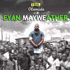 Eyan Mayweather - Olamide