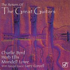 The Return Of The Great Guitars - Charlie Byrd, Herb Ellis, Mundell Lowe, Larry Coryell