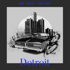 Big Beat Ignition: Detroit - Various Artists