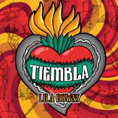 Tiembla - Lila Downs