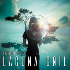 Enjoy the Silence - EP - Lacuna Coil