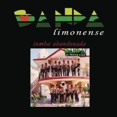 Tumba Abandonada - Banda Limonense