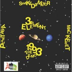 1993: The Demo - 3rd Element, Planet Asia, Shake Da Mayor, Mac Kemet