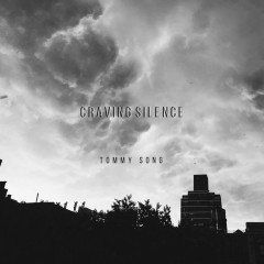 Craving Silence (Single)