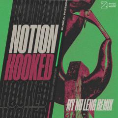 Hooked (My Nu Leng Remix) - Notion