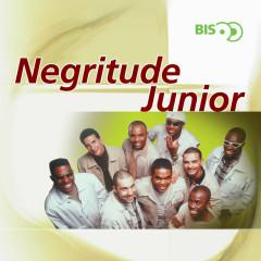 Bis - Negritude Junior - Negritude Junior