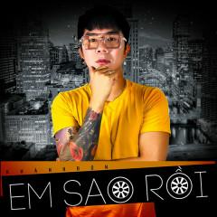 Em Sao Rồi (Single) - Khánh Đơn
