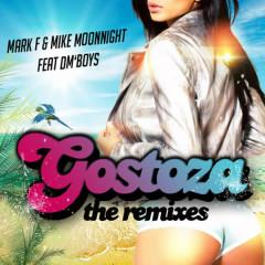Gostoza Feat Dm'boys - The Remixes - DM'Boys, Mark F, Mike Moonnight