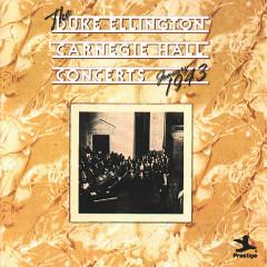 The Duke Ellington Carnegie Hall Concerts, January 1943 - Duke Ellington