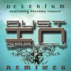 Dust in Gravity (feat. Kreesha Turner) [Remixes]