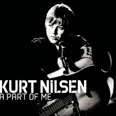 A Part Of Me - Kurt Nilsen