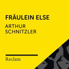 Schnitzler: Fräulein Else (Reclam Hörbuch) - Reclam Hörbücher, Vanida Karun, Arthur Schnitzler