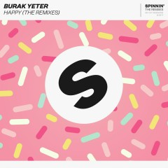 Happy (The Remixes) - Burak Yeter