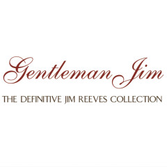 The Essential Collection - Jim Reeves