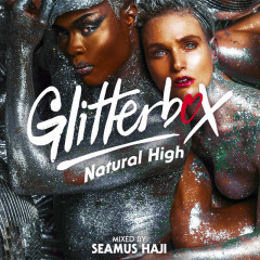 Glitterbox - Natural High (DJ Mix)
