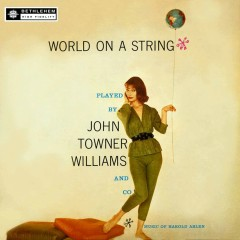 World On a String (2015 Remastered Version) - John Towner Williams