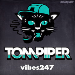 Vibes 247 - Tom Piper