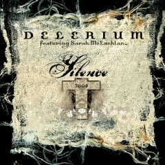 Silence (feat. Sarah McLachlan) [Remixes] - Delerium, Sarah McLachlan