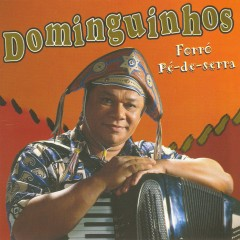 Forró Pé de Serra - Dominguinhos
