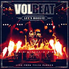 Let's Boogie! (Live from Telia Parken) - Volbeat