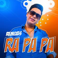 Ra Pa Pa (Remixes) - Alex Ferrari