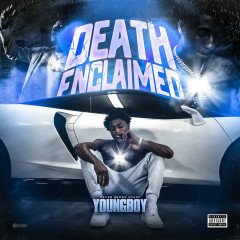 Death Enclaimed - Youngboy Never Broke Again