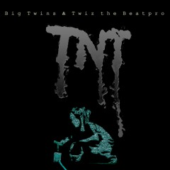 TNT - Big Twins, Twiz the Beat Pro