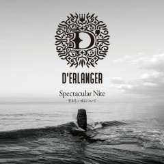 Spectacular Nite -Kuruoshii Yorunitsuite - D'Erlanger