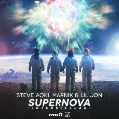 Supernova (Interstellar) (Radio Edit) - Steve Aoki,Marnik,Lil Jon