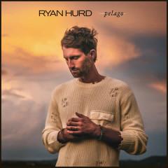 Pelago - Ryan Hurd