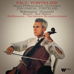 Schumann: Cello Concerto - Bruch: Kiol Nidrei - Boëllmann: Variations symphoniques - Paul Tortelier, Royal Philharmonic Orchestra, Yan Pascal Tortelier