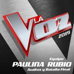 La Voz 2019 - Equipo Paulina Rubio - Asaltos Y Batalla Final (En Directo En La Voz / 2019)