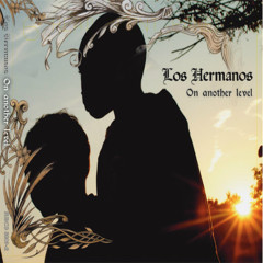 On Another Level - Los Hermanos