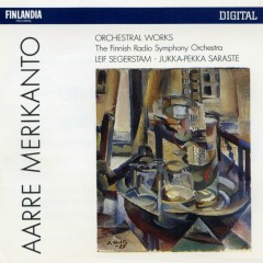 Aarre Merikanto : Orchestral Works