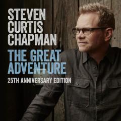 The Great Adventure 25th Anniversary Edition (feat. Bart Millard)