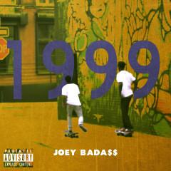 1999 - Joey BADA$$