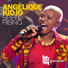 Spirit Rising (Live) - Angélique Kidjo