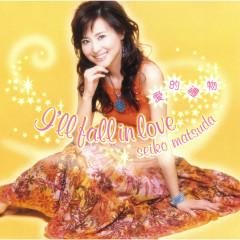 I'll fall in love - Seiko Matsuda
