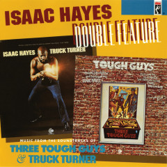 Double Feature (Three Tough Guys & Truck Turner) - Isaac Hayes