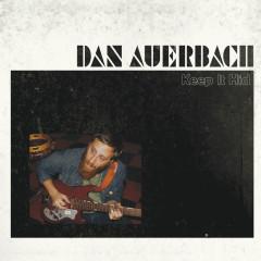 Keep It Hid - Dan Auerbach